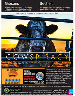 'Cowspiracy' screening in Gibsons BC Oct 27, 2014 and in Sechelt Oct 29, 2014
